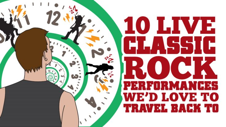 10 Live Classic Rock Performances We'd Love To Travel Back To | I Love Classic Rock Videos