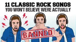 11 Classic Rock Songs You Won't Believe Were Actually Banned