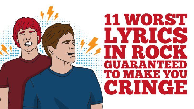 11 Worst Lyrics In Rock Guaranteed To Make You Cringe   I Love Classic Rock Videos
