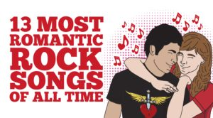 13 Most Romantic Rock Songs of All Time
