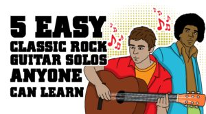 5 Easy Classic Rock Guitar Solos Anyone Can Learn