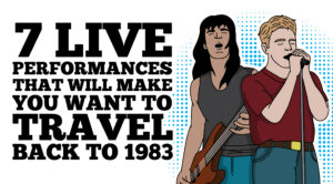 7 Live Performances That Will Make You Want To Travel Back To 1983