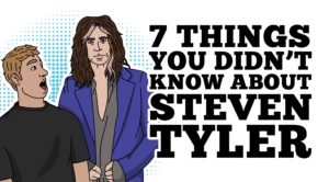 7 Things You Didn't Know About Steven Tyler