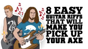 8 Easy Guitar Riffs That'll Make You Pick Up Your Axe