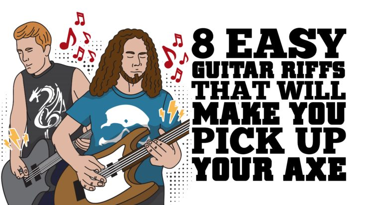 8 Easy Guitar Riffs That'll Make You Pick Up Your Axe | I Love Classic Rock Videos