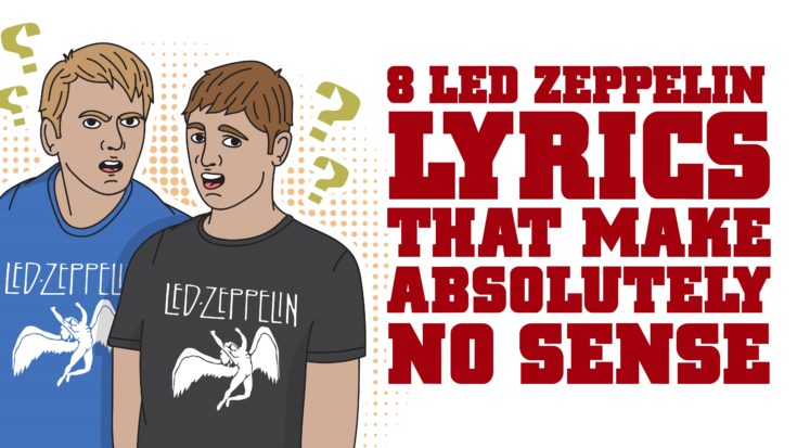 8 Led Zeppelin Lyrics That Make Absolutely No Sense | I Love Classic Rock Videos