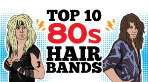 Top 10 80s Hair Bands To Remind You How Unforgettable That Era Was
