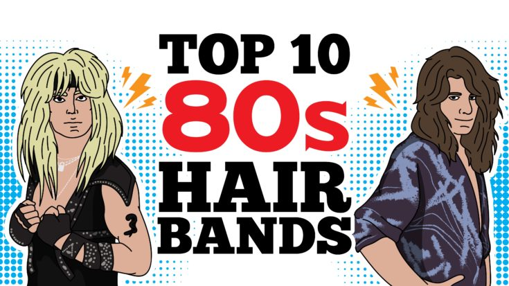 Top 10 80s Hair Bands To Remind You How Unforgettable That