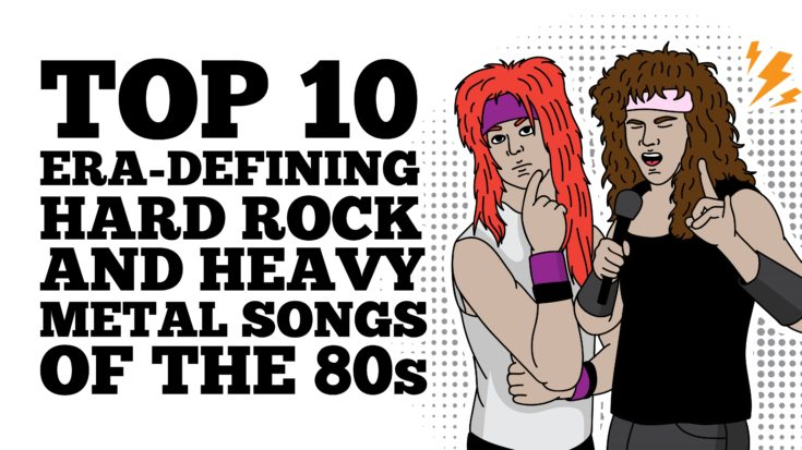 Top 10 Era-Defining Hard Rock and Heavy Metal Songs Of The 80s | I Love Classic Rock Videos
