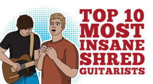 10 Insane Shred Guitarists We Just Can't Get Enough Of