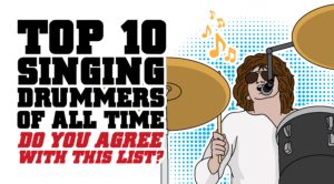 "Top 10 ""Singing"" Drummers Of All Time"