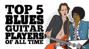 Top 5 Blues Guitar Players Of All Time