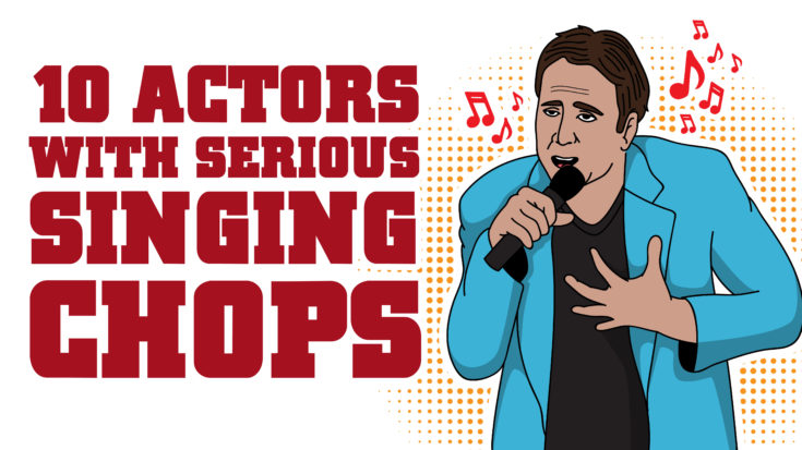 10 Actors With Serious Singing Chops | I Love Classic Rock Videos
