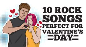 10 Rock Songs Perfect For Valentine's Day