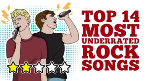 Top 14 Most Underrated Rock Songs