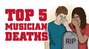 Top 5 Musician Deaths