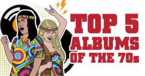 Top 5 Album of the 70's
