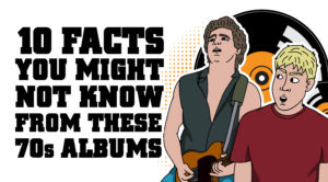 10 Facts You Might Not Know From These '70s Albums
