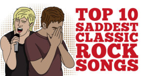 Top 10 Saddest Classic Rock Songs