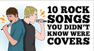 10 Rock Songs You Didn't Know Were Covers