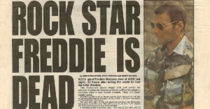 November 24, 1991: Freddie Mercury Dies At 45, And Takes A Piece Of Us With Him