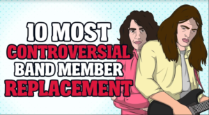 10 Most Controversial Band Member Replacement