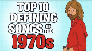Top 10  Defining Songs of the 1970s
