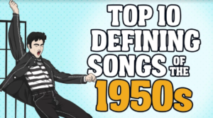 Top 10  Defining Songs of the 1950s