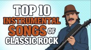 Top 10 Instrumental Songs of Classic Rock