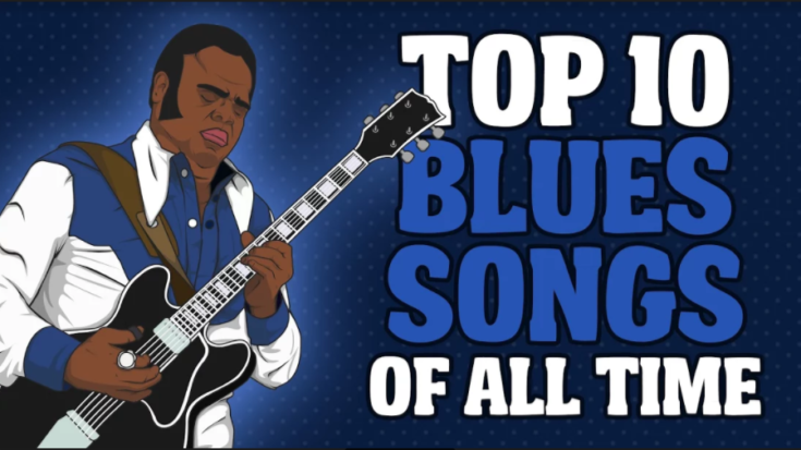 Top 10 Blues Songs of All Time | I Love Classic Rock Videos