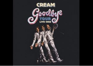 "Cream's ""Goodbye Tour Live 1968"" Box Set Announced"
