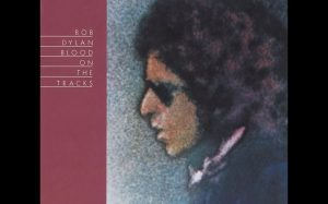 "Album Review: ""Blood On The Tracks"" By Bob Dylan"