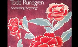 """Album Review: """"Something/Anything?"""" By Todd Rundgren"""