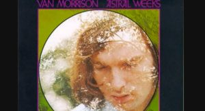 "Album Review: ""Astral Weeks"" By Van Morrison"
