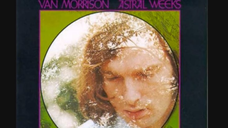 "Album Review: ""Astral Weeks"" By Van Morrison 