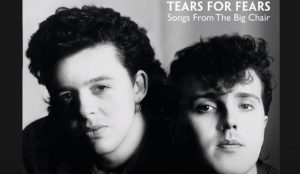 "Album Review: ""Songs From The Big Chair"" 1985 By Tears For Fears"