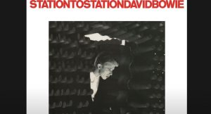 "Album Review: ""Station to Station"" By David Bowie"