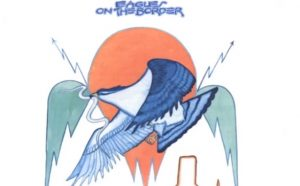 """Story Of The Song: """"On the Border"""" By The Eagles, 1974"""