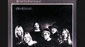 "Album Review: ""Idlewild South"" By Allman Brothers Band"