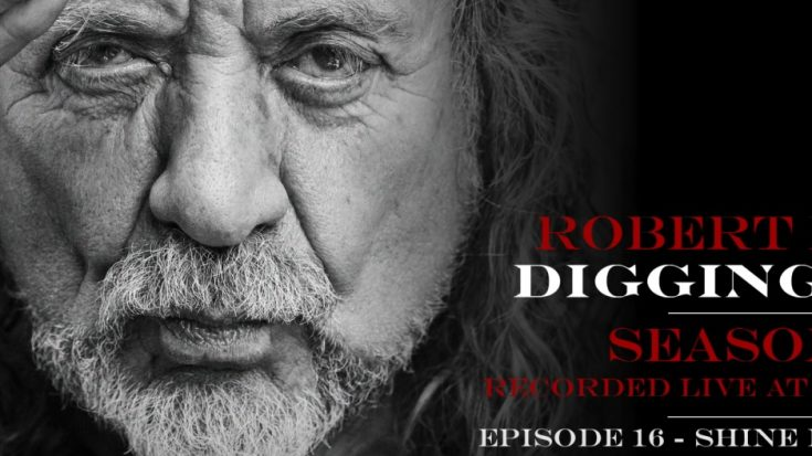 """Robert Plant Revisits """"Shine It All Around"""" Track In Digging Deep 
