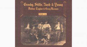 Album Review: 3 Songs That Represent 'Déjà Vu' By Crosby, Stills, Nash & Young